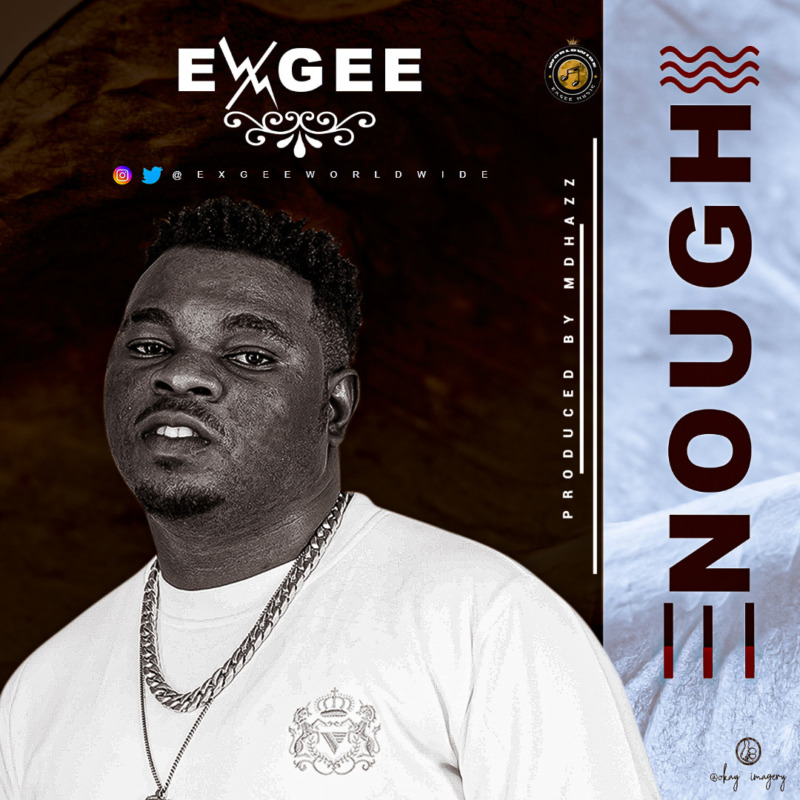 Exgee Enough