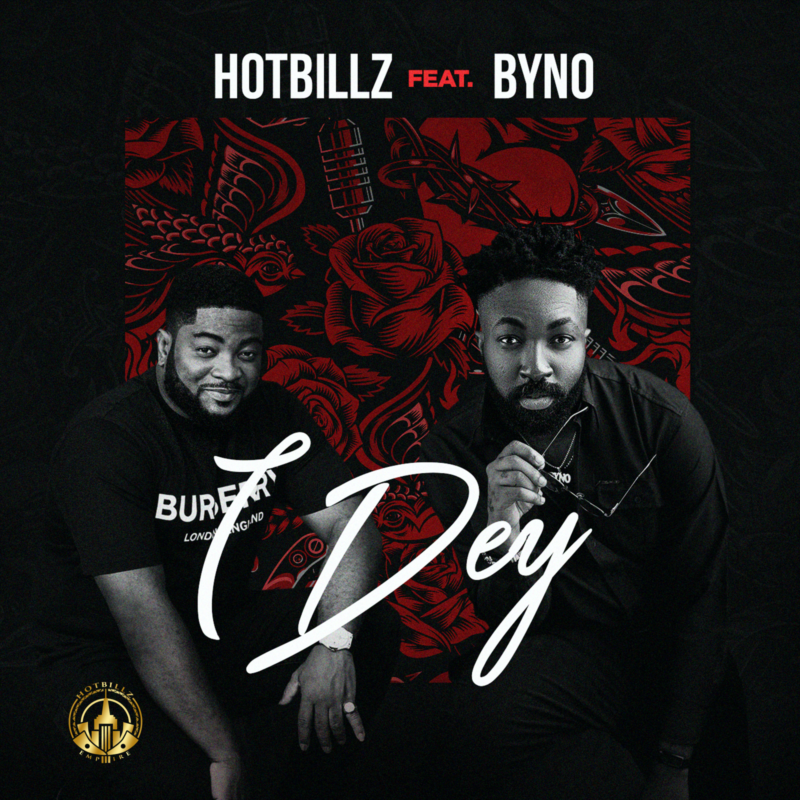 Hotbillz I Dey Byno