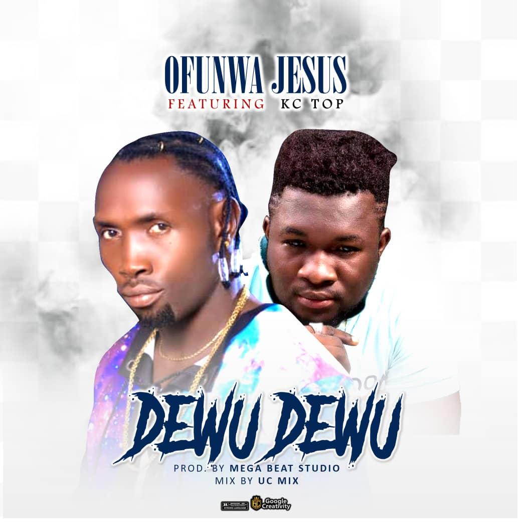 Ofunwa Jesus Dewu Dewu Kc Top