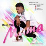 """Real Vic – """"Mama"""""""