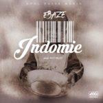 """Ebaze – """"Indomie"""" (Prod. By Kezyklef)"""