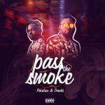 """Pokaface X Donchi – """"Pass The Smoke"""""""