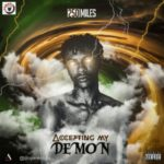 """250Miles – """"Accepting My Demon"""""""