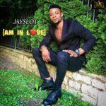 "[Audio + Video] Jayslot – ""Am In Love"""