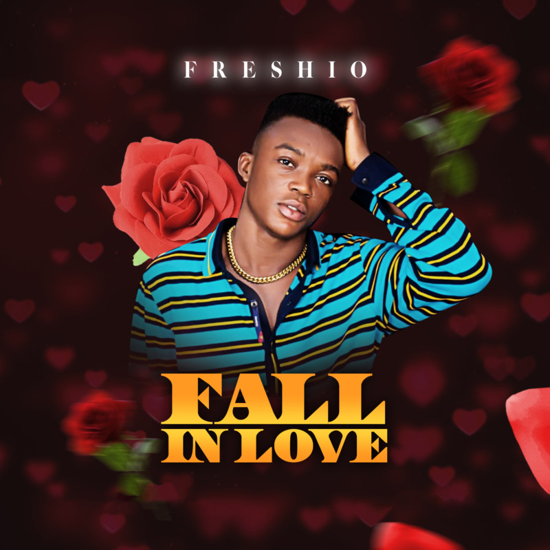 Freshio Fall In Love