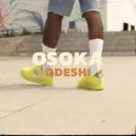 "VIDEO:Osoka – ""Odeshi"""