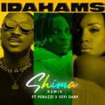 [Music] Idahams – Shima (Remix) ft. Peruzzi & Seyi Shay