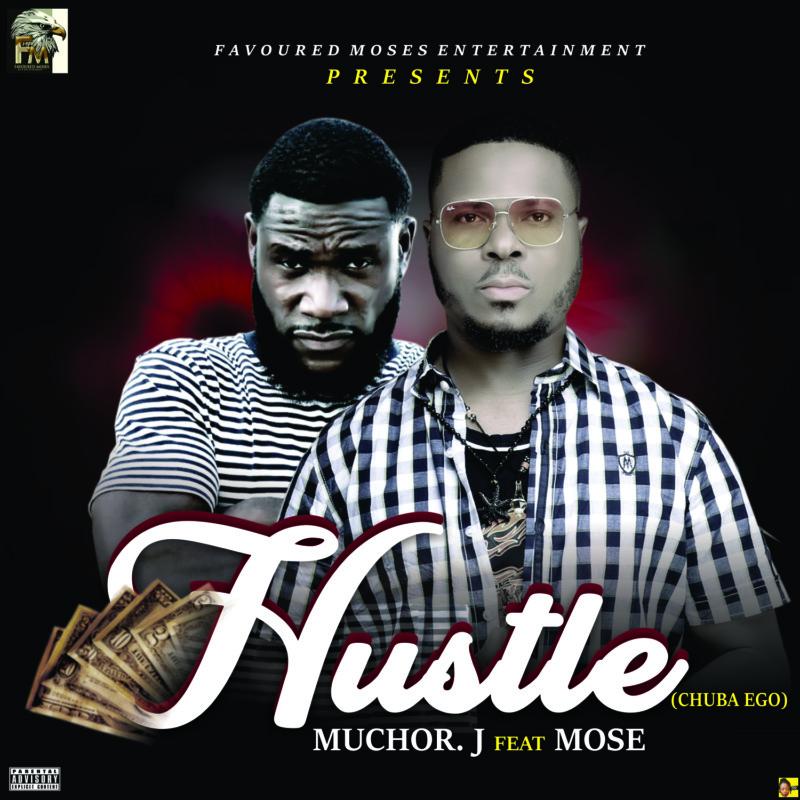 Muchor J & Mose Hustle
