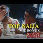 """[Audio + Video Mixtape] DJ Blaze – """"Top Naija Mix 2020"""""""