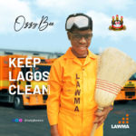 "OzzyBee – ""Keep Lagos Clean"""