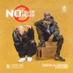 "Eniola Havoc ft. Picazo – ""No Play Play"""