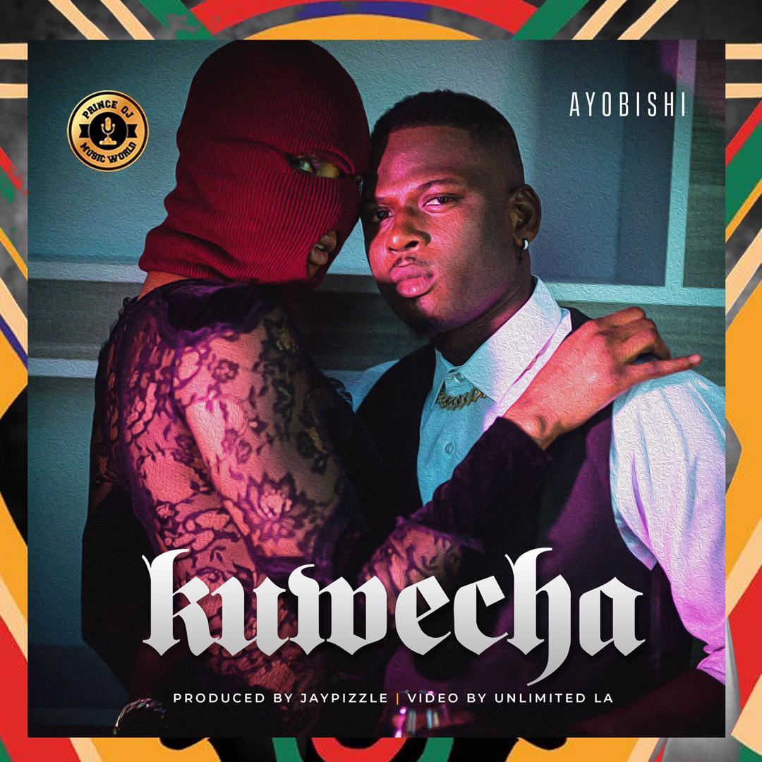 """[Audio + Video] Ayo Bishi – """"Kuwecha"""" (Prod. Jay Pizzle) 1"""