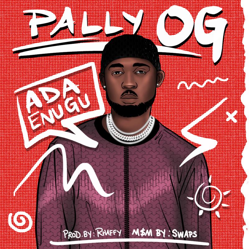 Pally OG Ada Enugu