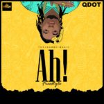 "Qdot – ""Ah!"" (Freestyle)"