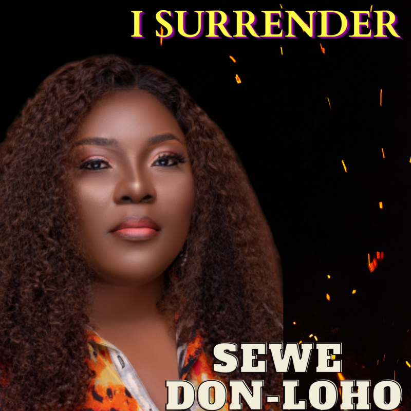 Sewe Don-Loho I Surrender