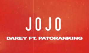 Darey Patoranking Jojo Lyrics