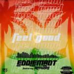 """Eddiemadt – """"Feel Good"""" Ft. Haywire"""