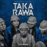 "[Video + Audio] Lilin Baba – ""Taka Rawa"""