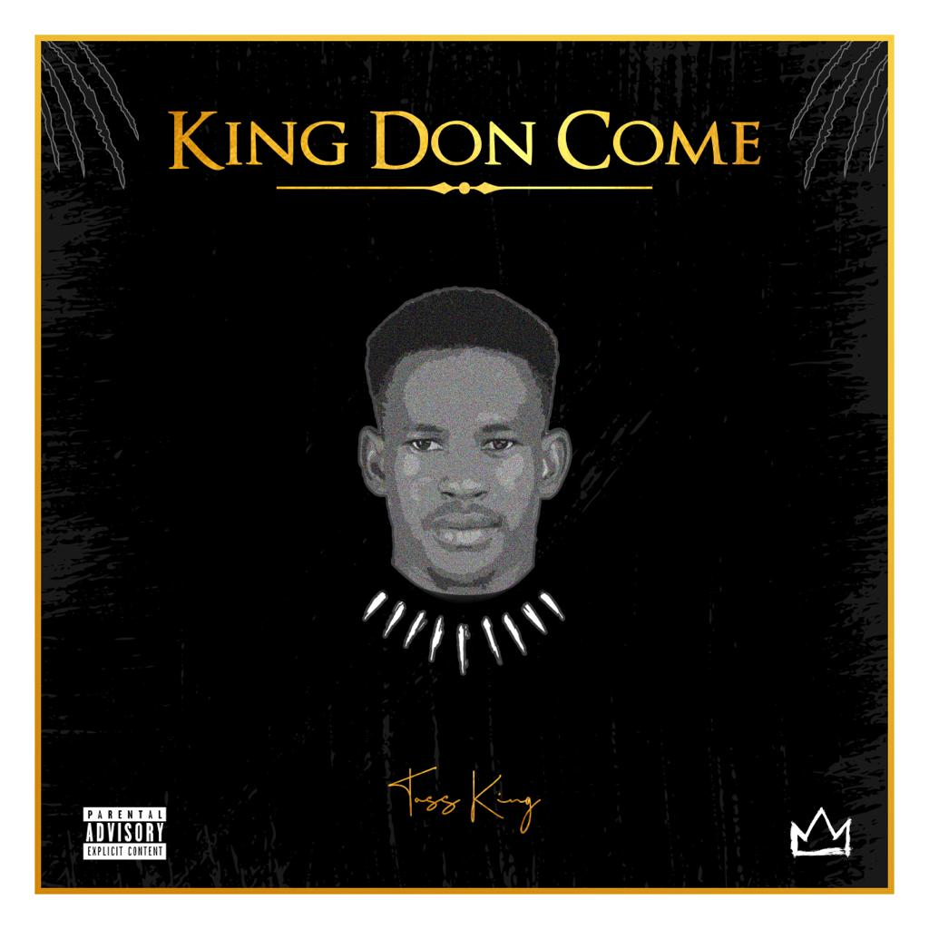 Toss King – King Don Come (EP)
