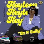 "Heyteen – ""On A Daily"""