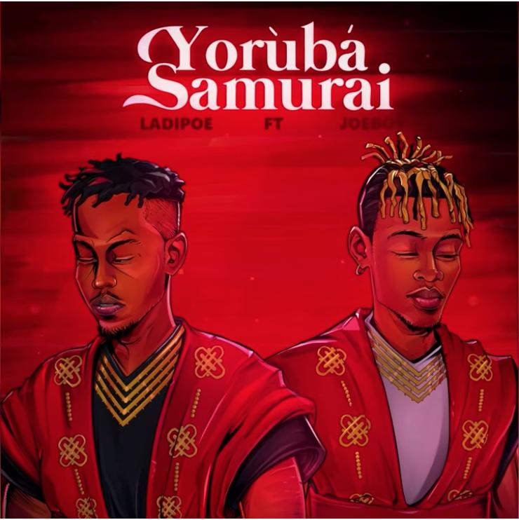 Ladipoe Yoruba Samurai Joeboy