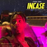 "Young Jonn – ""Incase"" (Prod. by Phantom)"