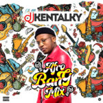"DJ Kentalky – ""Afro Bang Mix Vol. 1"""