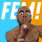"Albert – ""FEM"" Cover ft. Davido"
