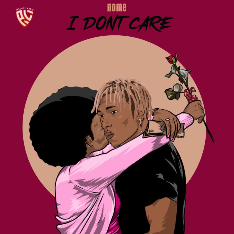 "Nome – ""I Don't Care"" 1"