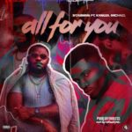"Starman – ""All For You"" ft. Kangol Micheal"