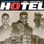 "Playboycasted – ""Hotel"" ft. Lami x Willywillz"