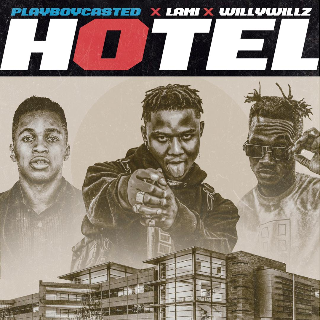 "<div>Playboycasted – ""Hotel"" ft. Lami x Willywillz</div>"