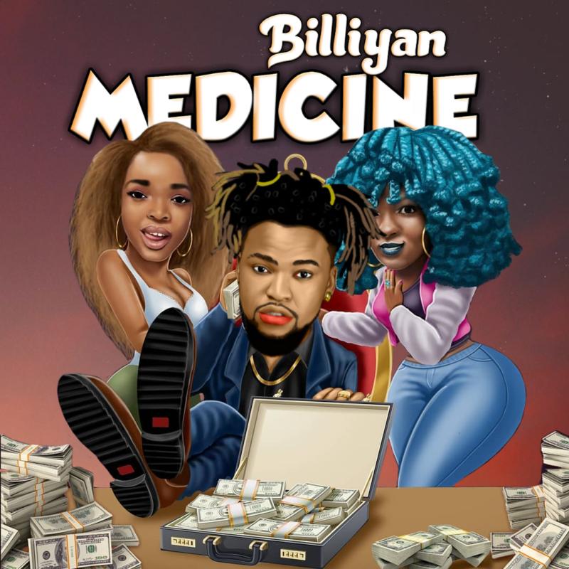 "Billiyan – ""Medicine"""