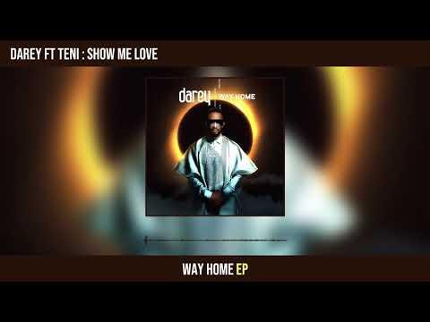 Darey Show Me Love Teni