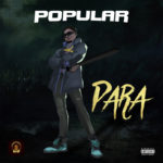 "Popular – ""Para"" (Prod. by Dr Syk)"