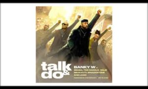 Talk And Do Lyrics Banky W 2Baba