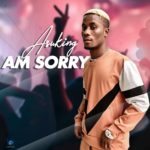 "Asuking – ""Am Sorry"""