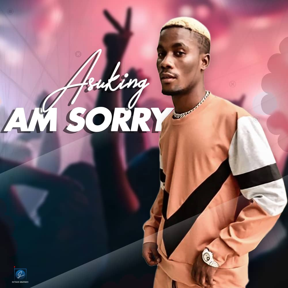 Asuking Am Sorry