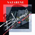 "Nazarene – ""Blessed"""