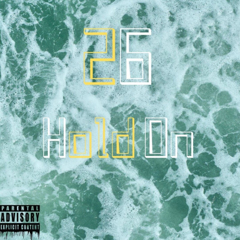 [Music] 26 – Hold On 1