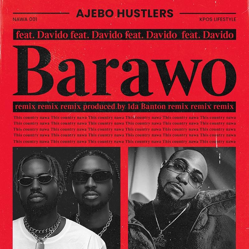 Ajebo Hustlers Barawo (Remix) Davido