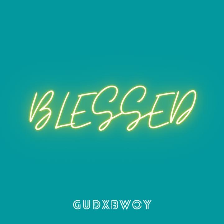 Gudxbwoy Blessed