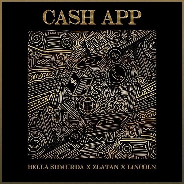 Bella Shmurda, Zlatan, Lincoln Cash App
