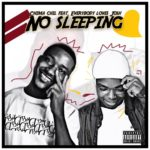 "[Video + Audio] Chima Chil – ""No Sleeping"" ft. Everybody Loves Josh"