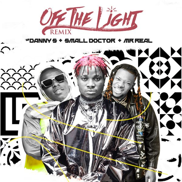Danny S Small Doctor Mr Real Off The Light (Remix)