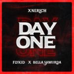 "Xnerich – ""Day One"" Ft. Bella Shmurda & Flykid"