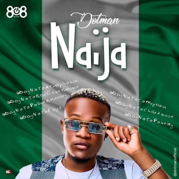Dotman Naija (#EndSarsNow)