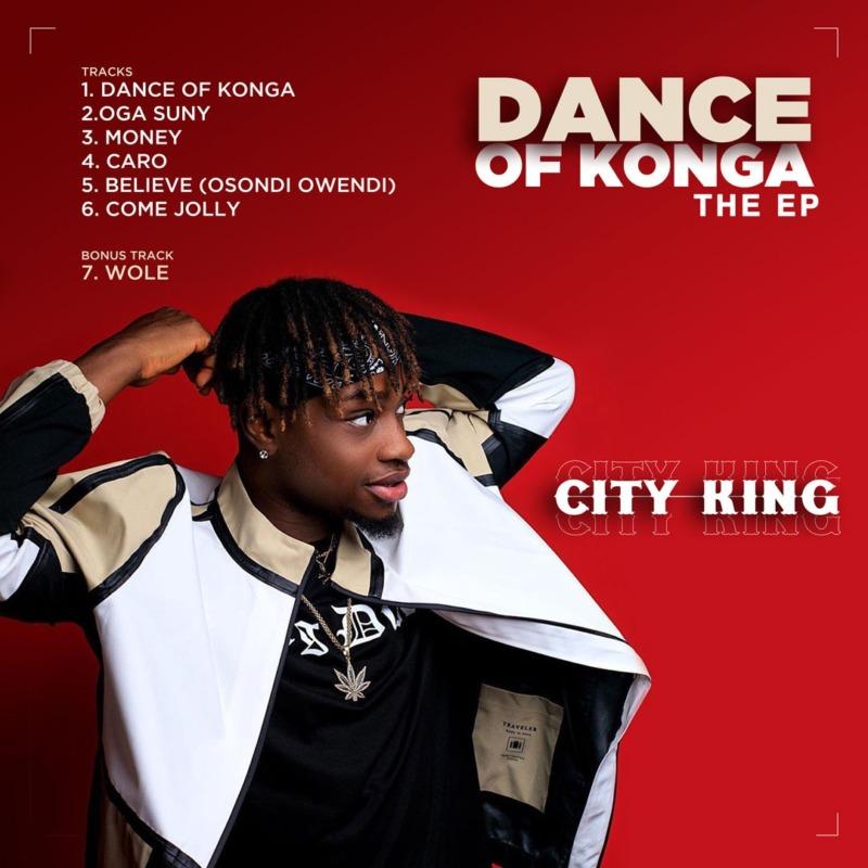 "CityKing – ""Wole"" + Dance Of Konga The EP 1"