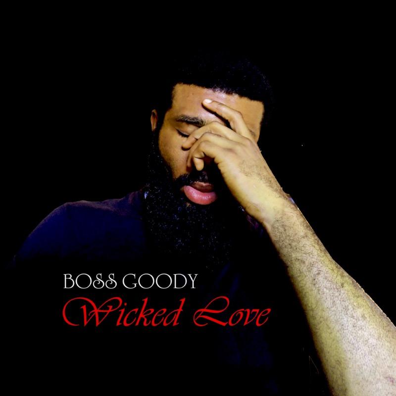 Boss Goody Wicked Love
