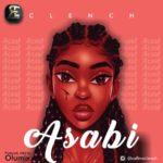 """Clench – """"Asabi"""""""